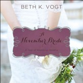 A November Bride Audiobook [Download]