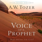 Voice of a Prophet: Who Speaks for God? - Unabridged Audiobook [Download]