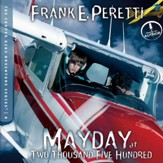 Mayday at Two Thousand Five Hundred - Unabridged Audiobook [Download]