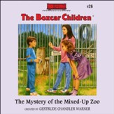 The Mystery of the Mixed-Up Zoo - Unabridged Audiobook [Download]