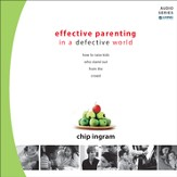 Effective Parenting in a Defective World [Download]