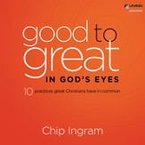 Good to Great in God's Eyes [Download]