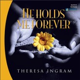 He Holds Me Forever [Download]