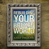 Rebuilding Your Broken World [Download]