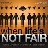 When Life's Not Fair [Download]