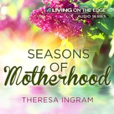 Seasons of Motherhood [Download]