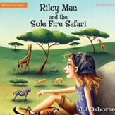 Riley Mae and the Sole Fire Safari - Unabridged Audiobook [Download]