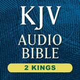 KJV Audio Bible: 2 Kings (Voice Only) [Download]