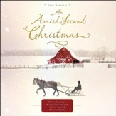 An Amish Second Christmas - Unabridged Audiobook [Download]