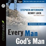Every Man, God's Man: Every Man's Guide to...Courageous Faith and Daily Integrity - Abridged Audiobook [Download]