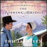 The Kissing Bridge Audiobook [Download]