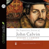 The Expository Genius of John Calvin - Unabridged Audiobook [Download]