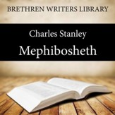 Mephibosheth - Unabridged Audiobook [Download]