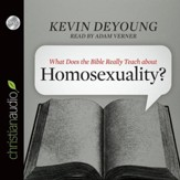 What Does the Bible Really Teach about Homosexuality? - Unabridged Audiobook [Download]
