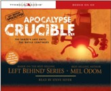 Apocalypse Crucible: The Earth's Last Days: The Battle Continues Audiobook [Download]