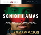 Son of Hamas: A Gripping Account of Terror, Betrayal, Political Intrigue, and Unthinkable Choices Audiobook [Download]