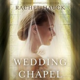 The Wedding Chapel Audiobook [Download]