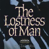 The Lostness of Man [Download]