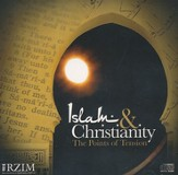 Islam and Christianity: The Points of Tension [Download]