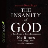 The Insanity of God: A True Story of Faith Resurrected - Unabridged Audiobook [Download]