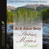 Stories for a Man's Heart: Over One Hundred Treasures to Touch Your Soul - Unabridged Audiobook [Download]