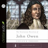 The Trinitarian Devotion of John Owen - Unabridged Audiobook [Download]