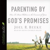 Parenting by God's Promises - Unabridged Audiobook [Download]