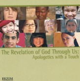 The Revelation of God Through Us: Apologetics with a Touch [Download]