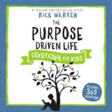The Purpose Driven Life Devotional for Kids Audiobook [Download]