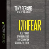 No Fear: Real Stories of a Courageous New Generation Standing for Truth - Unabridged Audiobook [Download]