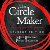 The Circle Maker Student Edition: Dream big, Pray hard, Think long. Audiobook [Download]