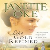 Like Gold Refined - Abridged Audiobook [Download]