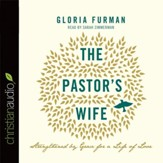 The Pastor's Wife: Strengthened by Grace for a Life of Love - Unabridged Audiobook [Download]