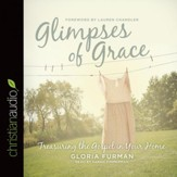 Glimpses of Grace: Treasuring the Gospel in Your Home - Unabridged Audiobook [Download]