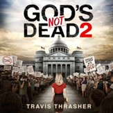 God's Not Dead 2 - Unabridged edition Audiobook [Download]