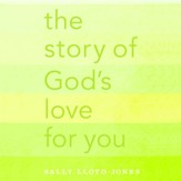 The Story of God's Love for You Audiobook [Download]