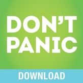 Don't Panic!: Living Worry Free Every Day - Unabridged edition Audiobook [Download]