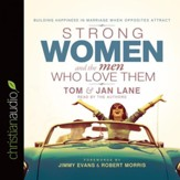 Strong Women and the Men Who Love Them: Building Happiness In Marriage When Opposites Attract - Unabridged edition Audiobook [Download]