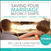 Saving Your Marriage Before It Starts: Seven Questions to Ask Before - and After - You Marry Audiobook [Download]