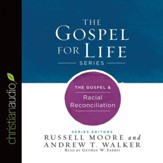 The Gospel & Racial Reconciliation - Unabridged edition Audiobook [Download]