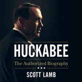 Huckabee: The Authorized Biography - Unabridged edition Audiobook [Download]