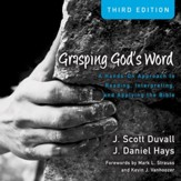 Grasping God's Word: Audio Lectures: A Hands-On Approach to Reading, Interpreting, and Applying the Bible Audiobook [Download]