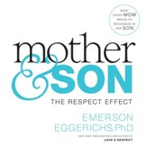 Mother and Son: The Respect Effect Audiobook [Download]