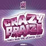 Crazy Praize Vol. 1 [Music Download]