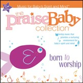 Born To Worship [Music Download]