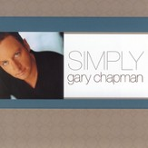 Simply Gary Chapman [Music Download]