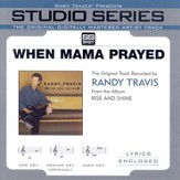 When Mama Prayed - Medium performance track w/ background vocals [Music Download]