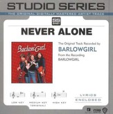 Never Alone - Medium key performance track w/o background vocals [Music Download]