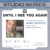 Until I See You Again - Medium key performance track w/ background vocals [Music Download]