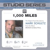 1,000 Miles - Medium key performance track w/o background vocals [Music Download]